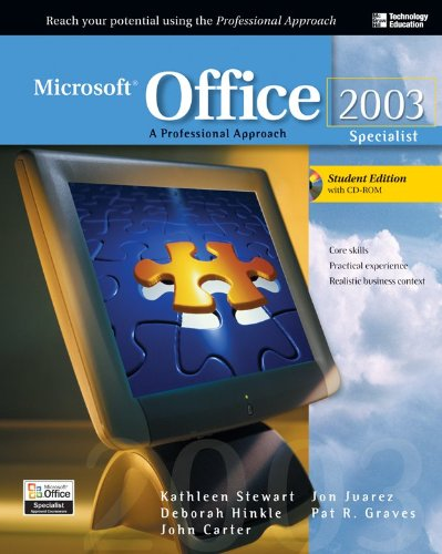 Microsoft Office 2003: A Professional Approach, Specialist Student Edition W/ Cd-rom