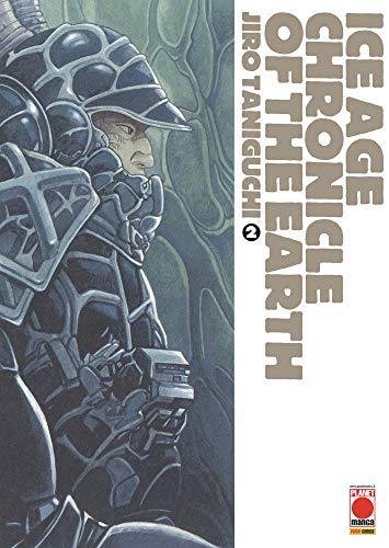 Ice Age Chronicle of the Earth N° 2 - Jiro Taniguchi - Planet Manga - Panini Comics - ITALIANO