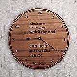BPDD Citas Populares Citas Famosas Las Mejores Citas La bondad es el lenguaje Que los sordos Pueden oír y los Ciegos Pueden Ver Mark Twain Reloj de Pared de Madera de 12 Pulgadas, Funciona con pi