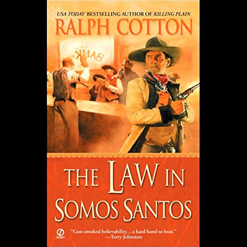 The Law in Somos Santos audiobook cover art