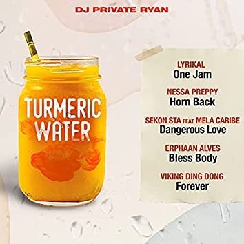 Turmeric Water Riddim