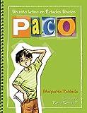 Paco: un niño latino en Estados Unidos / Paco: A Latino Boy in the United States (Spanish Edition) (Paco & Maria)