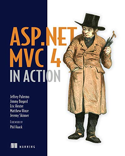 ASP.NET MVC 4 in Action: Revised edition of ASP.NET MVC 2 in Action (English Edition)