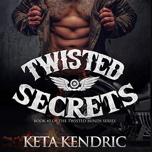 Twisted Secrets Audiobook By Keta Kendric cover art