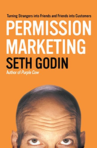 Permission Marketing: Turning Strangers Into Friends And Friends Into  Customers eBook: Godin, Seth: Amazon.co.uk: Kindle Store