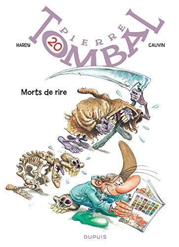 Pierre Tombal - tome 20 - Morts de rire (nouvelle maquette)
