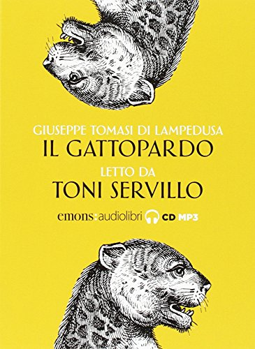 Il Gattopardo letto da Toni Servillo. Audiolibro. CD Audio formato MP3