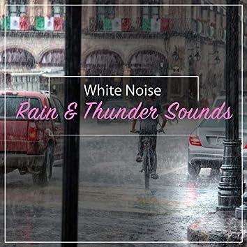 11 White Noise Rain and Thunder Sounds