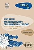 Français. Première. L'œuvre et son parcours - Olympe de Gouges - Déclaration des droits de la femme et de la citoyenne (du