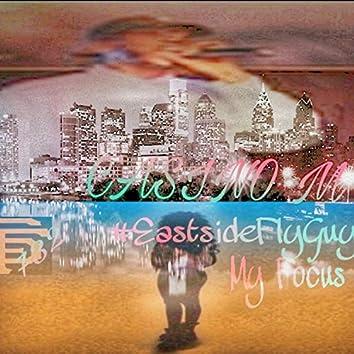 Eastside Fly Guy My Focus