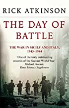 The Day of Battle by Rick Atkinson(1905-07-04)