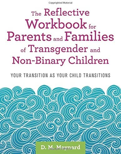 The Reflective Workbook for Parents and Families of Transgender and Non Binary Children Your product image