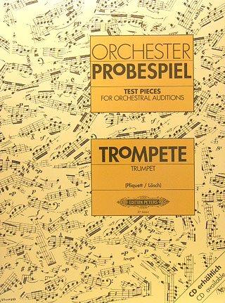 Musikverlag C.F. Peters Ltd. & Co. KG Orchester PROBESPIEL - arrangiert für Trompete [Noten/Sheetmusic] Komponist: PLIQUETT LOESCH