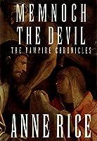 Memnoch the Devil: The Vampire Chronicles