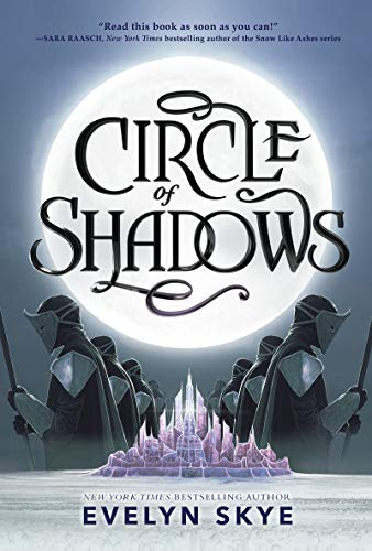Circle of Shadows by [Evelyn Skye]
