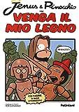 Jenus & Pinocchio in Venga il mio legno