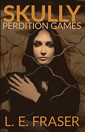 Book: Skully, Perdition Games by L.E. Fraser