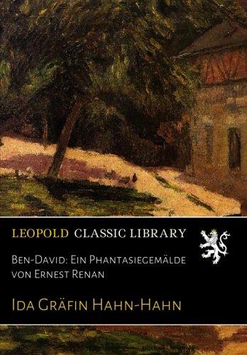 Ben-David: Ein Phantasiegemälde von Ernest Renan