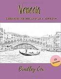 Venecia - Libro de colorear para adultos: Viajando por colorear