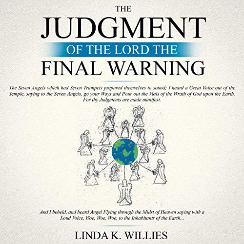 The Judgment of the Lord: The Final Warning audiobook cover art
