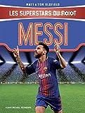 Messi: Les Superstars du foot
