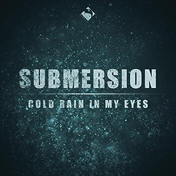 Cold Rain in My Eyes