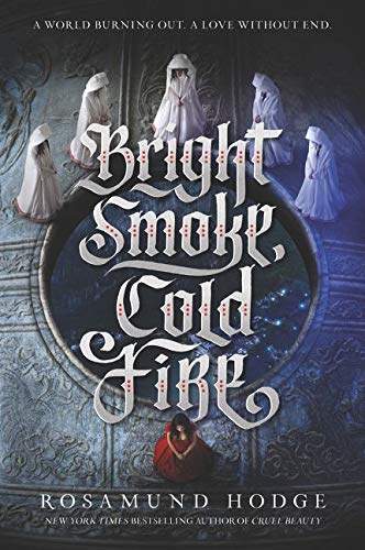 Bright Smoke, Cold Fire (Bright Smoke, Cold Fire, 1)