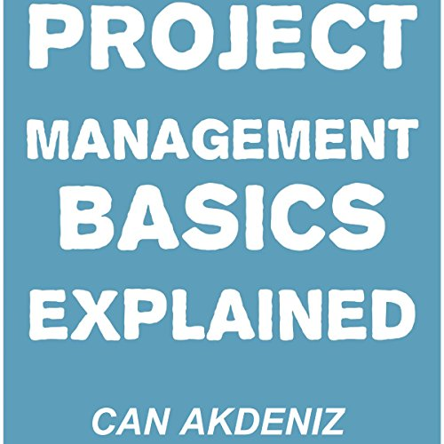 Project Management Basics Explained cover art