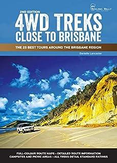 4WD Treks Close to Brisbane 2/e Spiral Edition: The 25 Best Tours around the Brisbane Region
