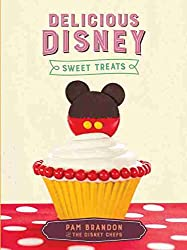 Delicious Disney Sweet Treats Cookbook