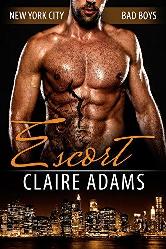 Escort (New York City Bad Boys - Book #1) (English Edition)