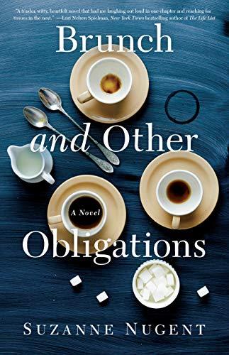 Brunch and Other Obligations: A Novel