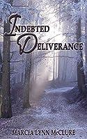 Indebted Deliverance
