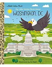 My Little Golden Book about Washington, DC (Little Golden Books)