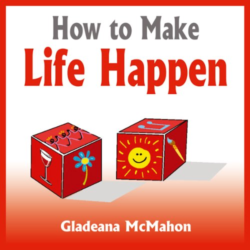 How to Make Life Happen audiobook cover art
