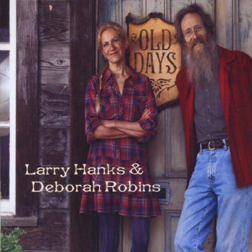 Larry Hanks & Deborah Robins