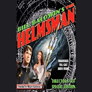 Bill Baldwin's The Helmsman                   By:                                                                                                                                 Bill Baldwin                               Narrated by:                                                                                                                                 Steve Cumming,                                                                                        full cast                      Length: 10 hrs and 33 mins     280 ratings     Overall 4.3