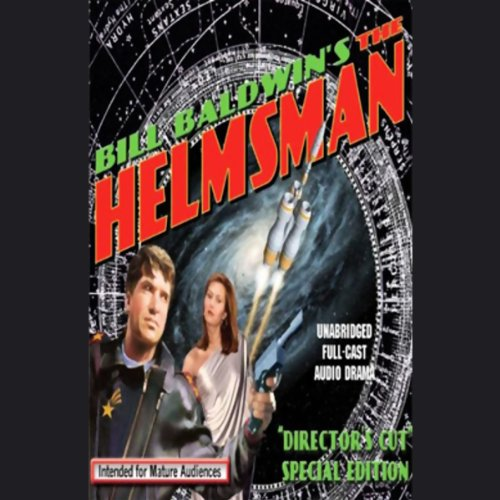 Bill Baldwin's The Helmsman audiobook cover art