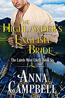 The Highlander's English Bride: The Lairds Most Likely Book 6 by [Anna Campbell]