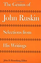 The Genius of John Ruskin: Selections from His Writings (Victorian Literature and Culture Series)