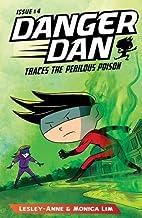 Danger Dan Traces the Perilous Poison: 4