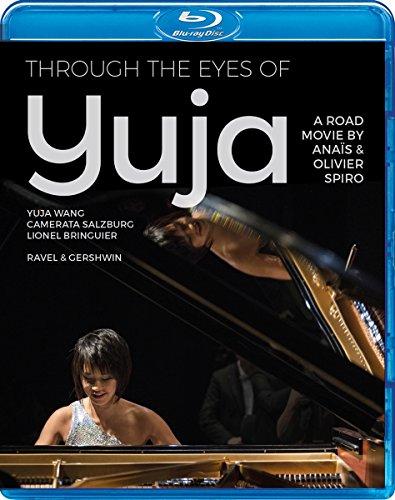 Through the Eyes of Yuja [Yuja Wang] [Blu-ray]