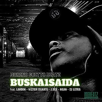 Buska 1 saida (feat. Landim, Victor Duarte, J Rex, Mean & DJ Letra theFUNKMAN)