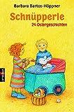 Schnüpperle - 24 Ostergeschichten - Barbara Bartos-Höppner