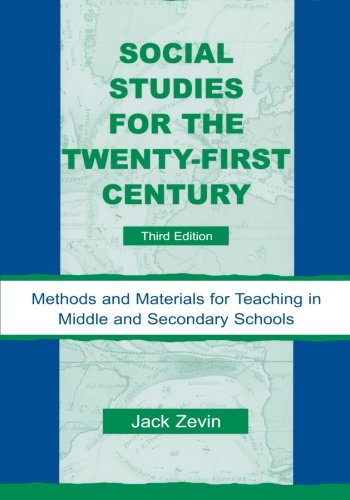 Social Studies for the Twenty-First Century, Third Edition