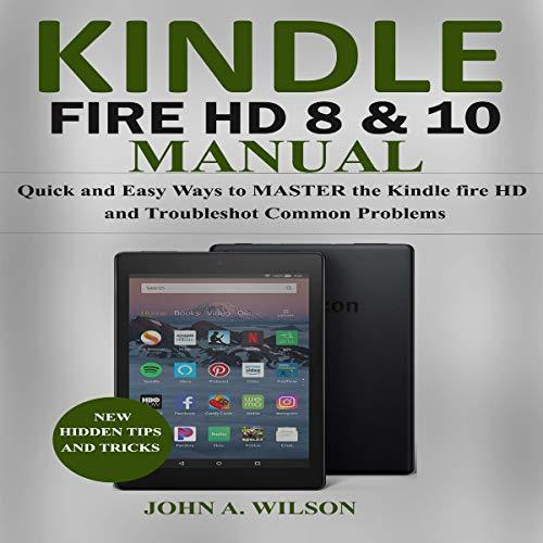 Kindle Fire HD 8 & 10 Manual audiobook cover art