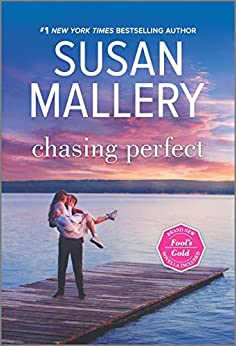 Chasing Perfect (Fool's Gold) by [Susan Mallery]