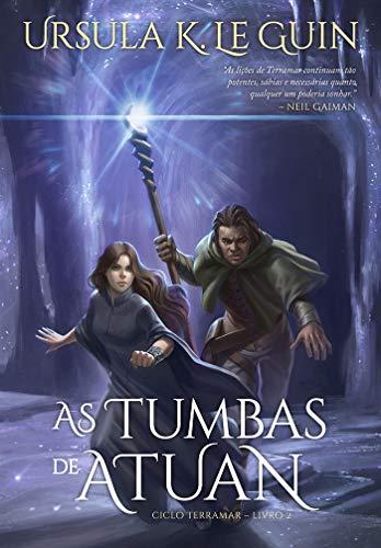 As tumbas de Atuan (Ciclo Terramar – Livro 2): Ciclo Terramar 2