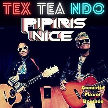 Texteando (Acoustic Flavor Bombón)