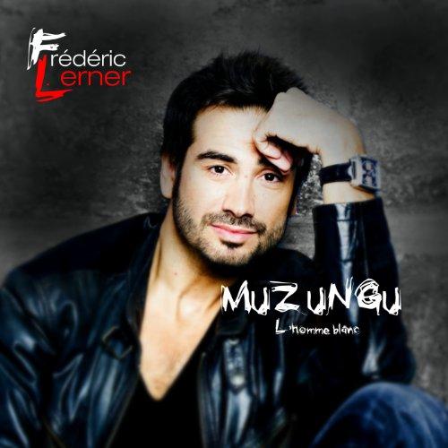 Muzungu l\'homme Blanc